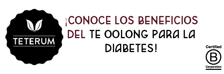 ¡Conoce los beneficios del té Oolong para la diabetes